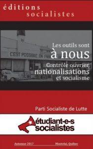 Les outils sont à nous : Contrôle ouvrier, nationalisations et socialisme