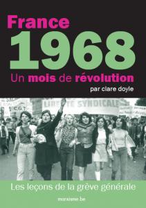 France 1968. Un mois de révolution